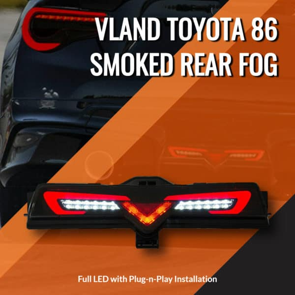 VLand Toyota 86 LED Smoked Rear Fog